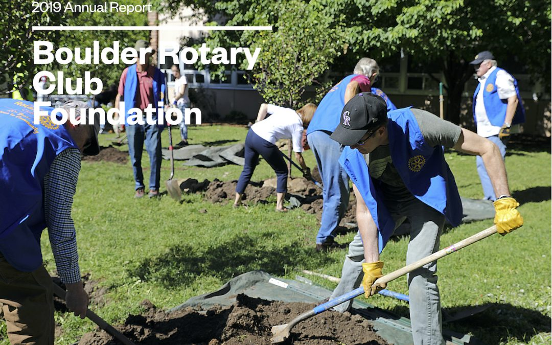 Boulder Rotary Club Foundation 2019 Annual Report